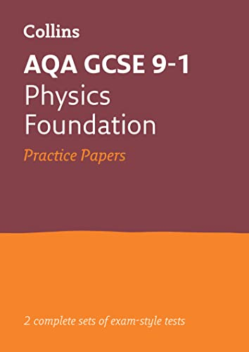 AQA GCSE 9-1 Physics Foundation Practice Papers By Collins GCSE