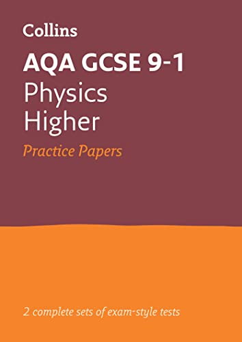 AQA GCSE 9-1 Physics Higher Practice Papers By Collins GCSE