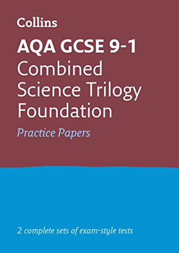 AQA GCSE 9-1 Combined Science Foundation Practice Papers By Collins GCSE
