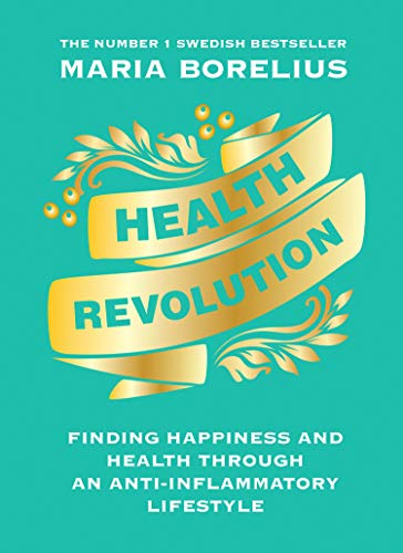 Health Revolution By Maria Borelius
