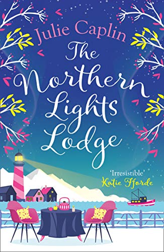 The Northern Lights Lodge By Julie Caplin
