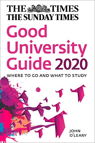 The Times Good University Guide 2020 By John O'Leary