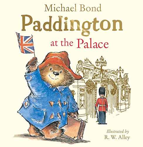 Paddington at the Palace By Michael Bond