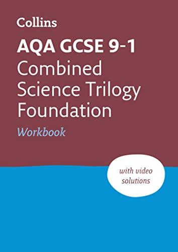 AQA GCSE 9-1 Combined Science Foundation Workbook By Collins GCSE
