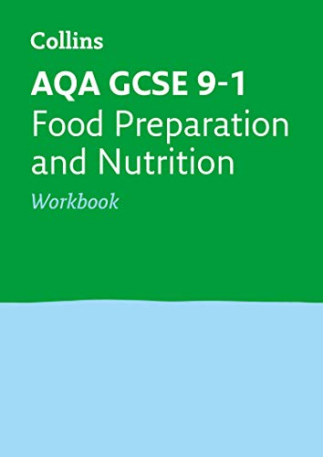 AQA GCSE 9-1 Food Preparation and Nutrition Workbook By Collins GCSE