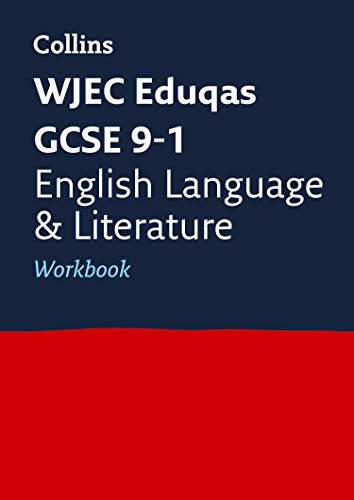WJEC Eduqas GCSE 9-1 English Language and Literature Workbook By Collins GCSE