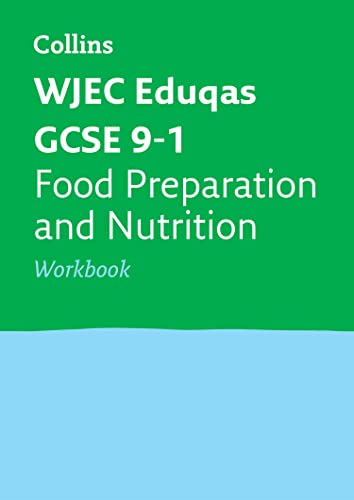 WJEC Eduqas GCSE 9-1 Food Preparation and Nutrition Workbook By Collins GCSE