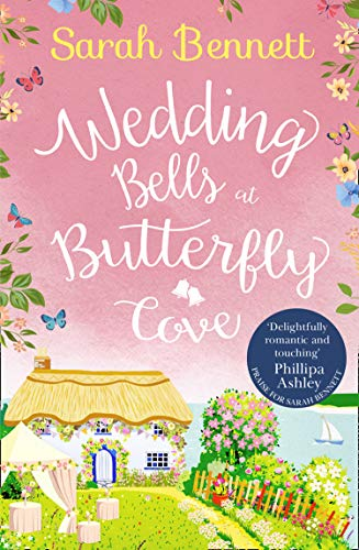 Wedding Bells at Butterfly Cove By Sarah Bennett