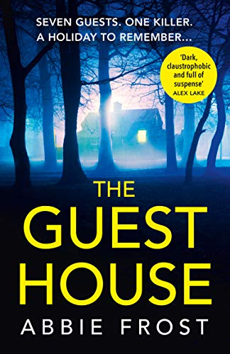 The Guesthouse By Abbie Frost