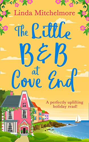 The Little B & B at Cove End By Linda Mitchelmore