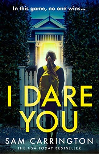 I Dare You By Sam Carrington