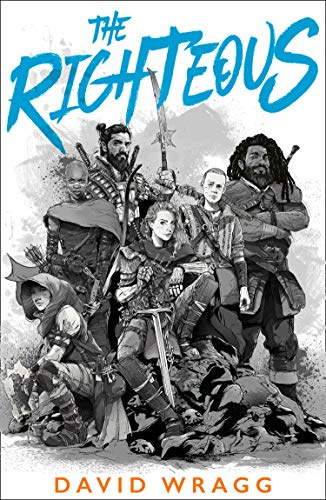 The Righteous By David Wragg