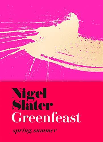 Greenfeast By Nigel Slater