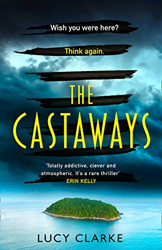 The Castaways By Lucy Clarke