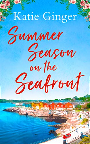Summer Season on the Seafront By Katie Ginger
