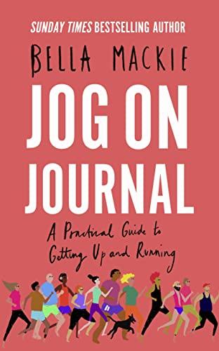 Jog on Journal By Bella Mackie
