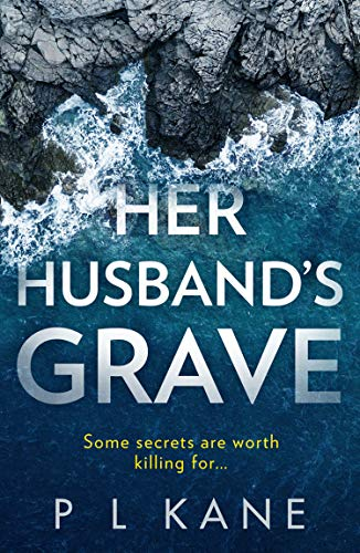 Her Husband's Grave By P L Kane
