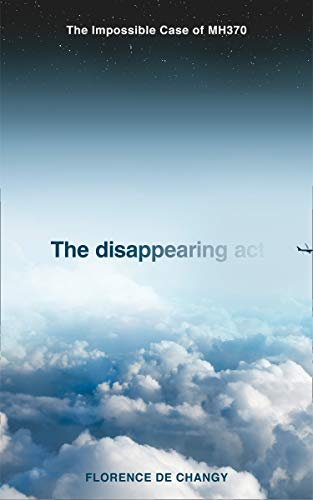 The Disappearing Act By Florence de Changy