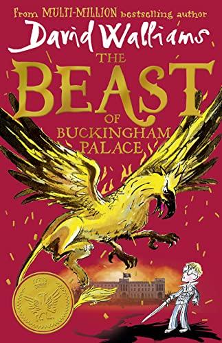 The Beast of Buckingham Palace von David Walliams