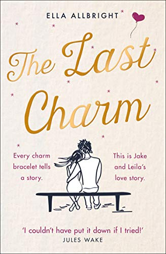 The Last Charm By Ella Allbright