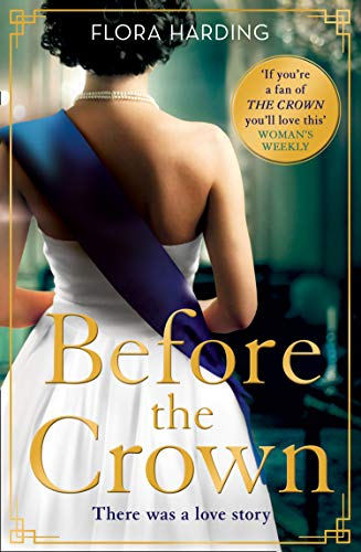 Before the Crown By Flora Harding
