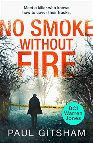 No Smoke Without Fire By Paul Gitsham