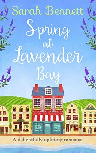 Spring at Lavender Bay By Sarah Bennett