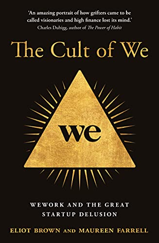 The Cult of We By Eliot Brown