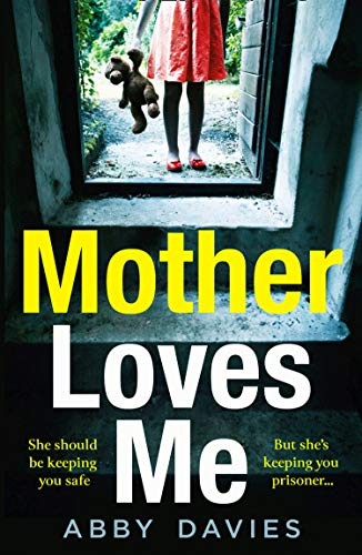 Mother Loves Me By Abby Davies