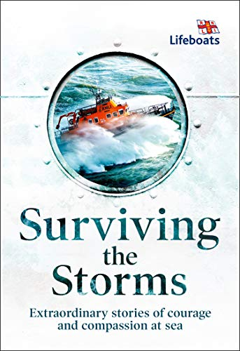 Surviving the Storms By The RNLI