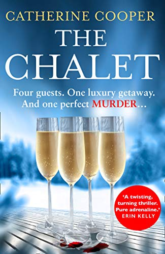 The Chalet By Catherine Cooper