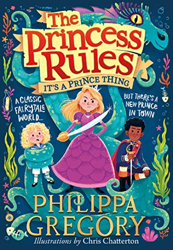 It's a Prince Thing By Philippa Gregory