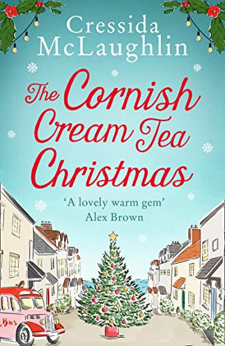 The Cornish Cream Tea Christmas By Cressida McLaughlin