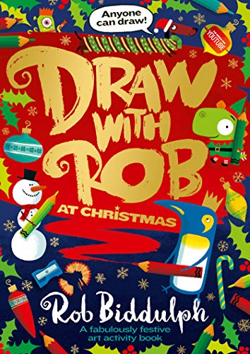 Draw with Rob at Christmas By Rob Biddulph