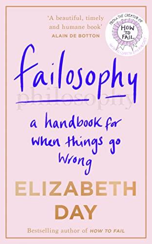 Failosophy By Elizabeth Day