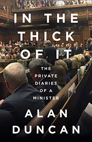 In the Thick of It By Alan Duncan