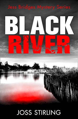 Black River By Joss Stirling
