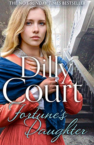 Fortune's Daughter By Dilly Court