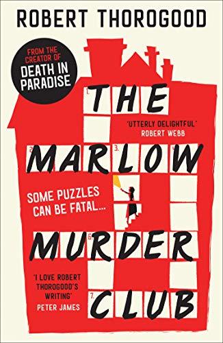 The Marlow Murder Club By Robert Thorogood