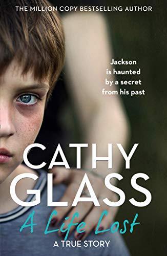 A Life Lost von Cathy Glass