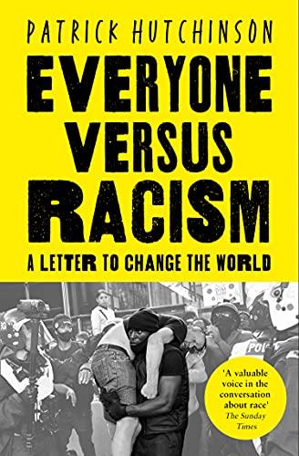 Everyone Versus Racism von Patrick Hutchinson