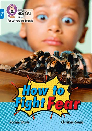 How to Fight Fear By Rachael Davis