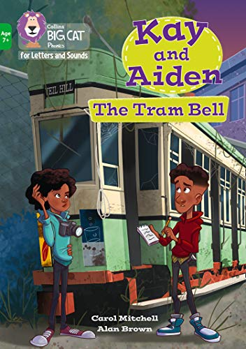 Kay and Aiden - The Tram Bell By Carol Mitchell
