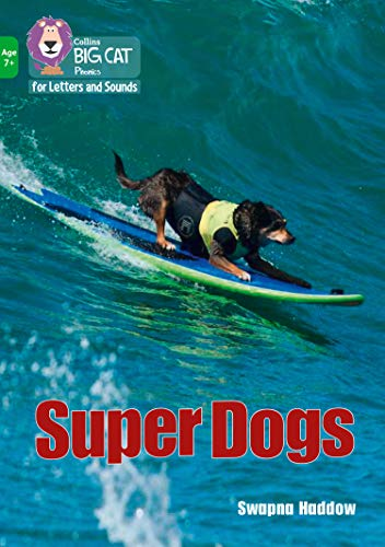 Super Dogs By Swapna Haddow