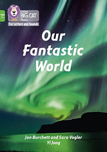 Our Fantastic World By Jan Burchett