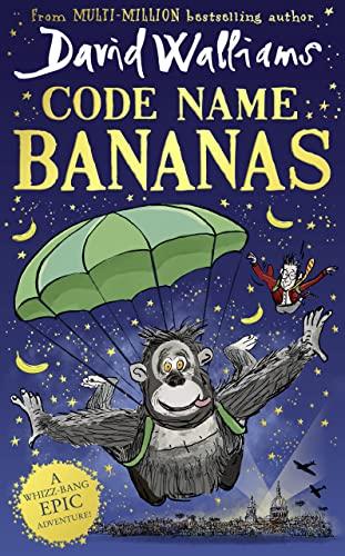 Code Name Bananas von David Walliams
