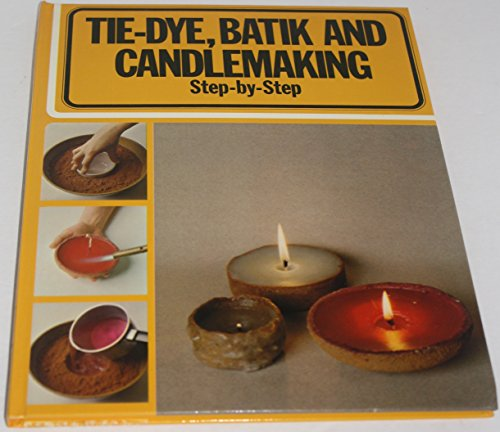Tie-Dye Batik and Candlemaking By Studio Vista