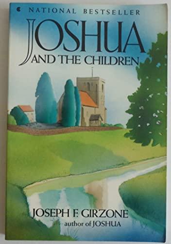 Joshua Children By Joseph F. Girzone