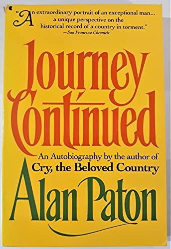 Journey Continued von Alan Paton