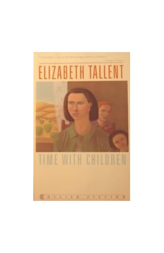 Time with Children By Elizabeth Tallent